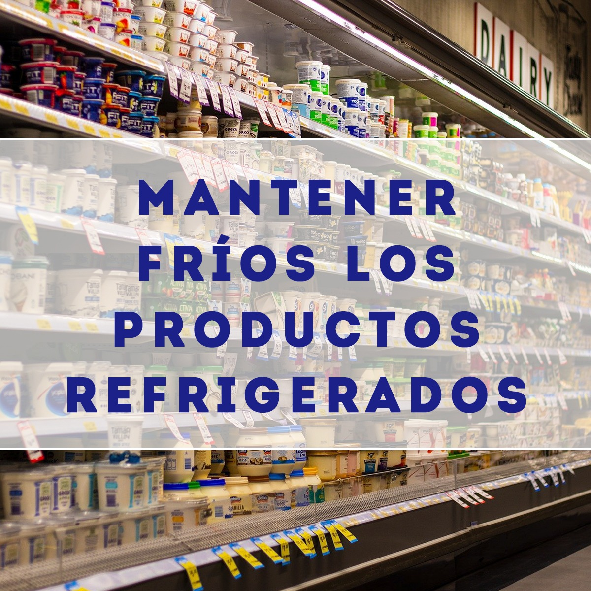 Mantener fríos los productos refrigerados